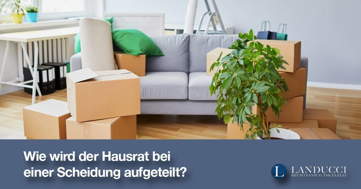 wie wird der hausrat bei einer scheidung aufgeteilt. Black Bedroom Furniture Sets. Home Design Ideas