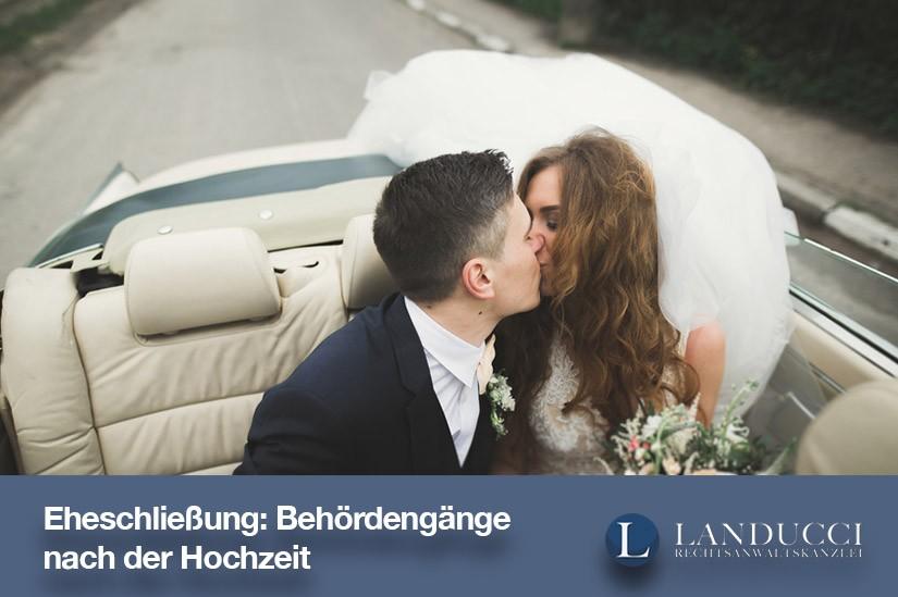 Eheschließung: Behördengänge nach der Hochzeit