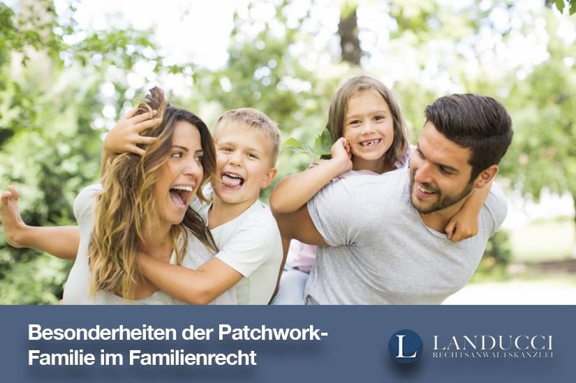 Die Patchwork-Familie im deutschen Familienrecht