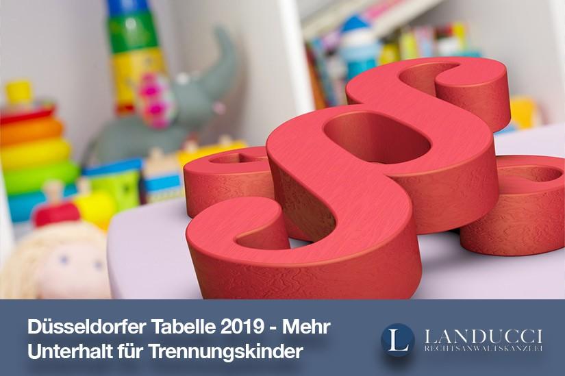 Trennungskindern steht mehr Unterhalt zu (Düsseldorfer Tabelle 2019)
