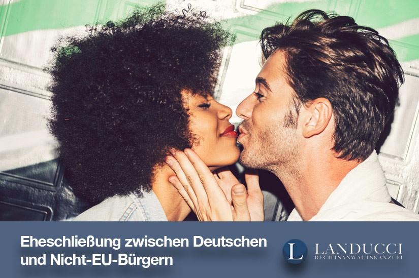 Welche Voraussetzung hat eine Eheschließung zwischen einem Deutschen und einem Nicht-EU-Bürger?