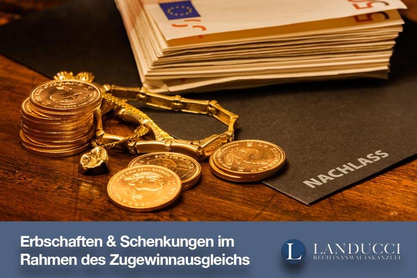 Erbschaften & Schenkungen - Was gilt es im Rahmen des Zugewinnausgleichs zu beachten?