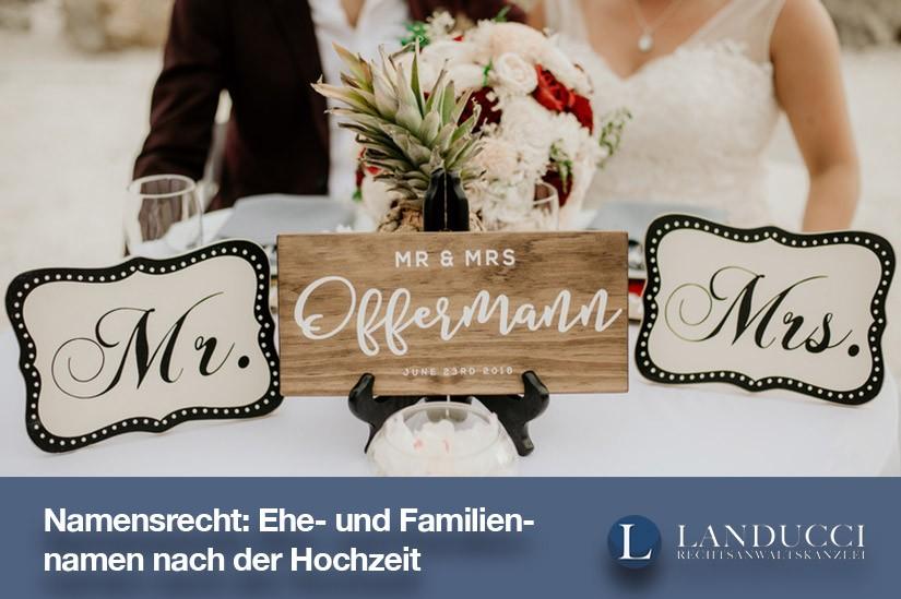 Namensrecht: Ehe- und Familiennamen nach der Hochzeit