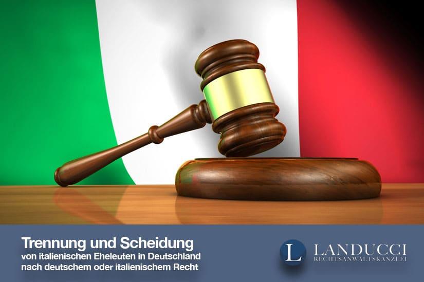 Trennung Scheidung Von Italienischen Eheleuten In Deutschland