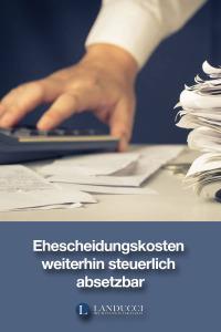 Scheidungskosten weiterhin steuerlich absetzbar: Finanzgericht Köln hält Kosten für Scheidung und Scheidungsanwalt weiterhin für absetzbar. (google+)