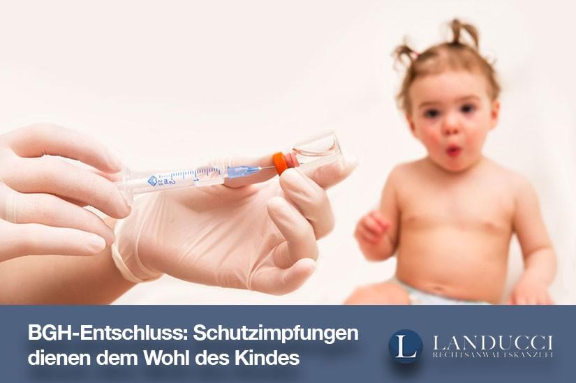 Familienrecht: Schutzimpfungen dienen dem Kindeswohl